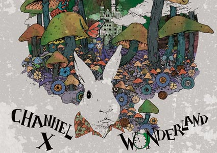 Channel X – Wonderland Remixed