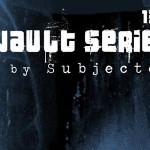Vault Series 13.0 von Subjected