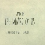 The Wizard Of Us EP von andhim auf Get Physical