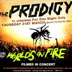 The Prodigy mit Konzertfilm World's on Fire