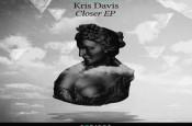 Closer EP - Kris Davis