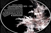 Best of Gobsmacked 101 – 115 mit Remixen von Patrick DSP