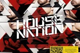 House Nation 2014 von Milk&Sugar