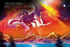 Polyphonic Beings - Cristian Vogel