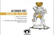 Overcome the Fear EP von Alexander Vogt