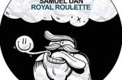 Royal Roulette EP by Samuel Dan