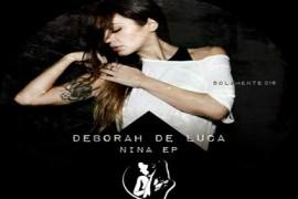 Nina EP by Deborah De Luca