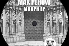 Morph EP von Max Perow