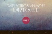 Romantic Soul EP by Darelectric & Ian Meyer