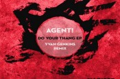 Do Your Thang EP - Agent!