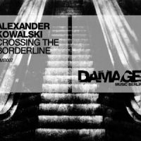 Alexander Kowalski - Crossing the Borderline - Damage Music Berlin 007