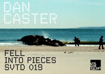 Dan Caster - Fell into pieces EP