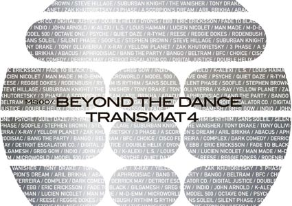 Beyond the Dance: Transmat 4 - Derrick May