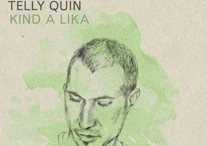 Kind a Lika Ep - Telly Quin