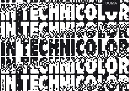 In Technicolor - Coma