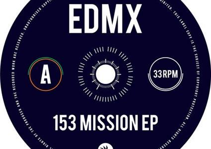 153 Mission EP - EDMX