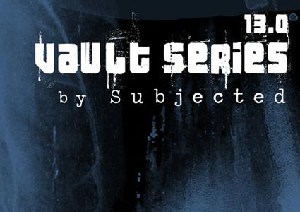 Vault Series 13.0 - Subjected