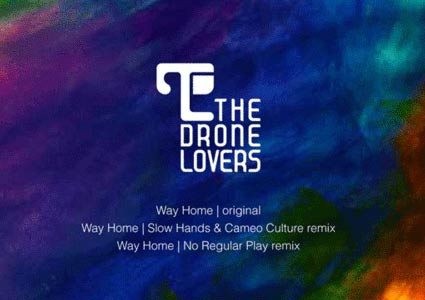 Way Home EP - The Drone Lovers