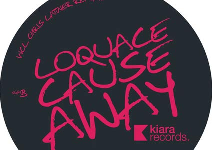 Cause Away - Loquace