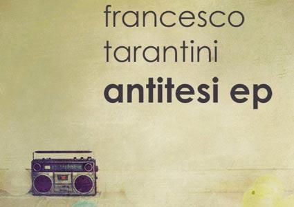Antitesi EP - Francesco Tarantini