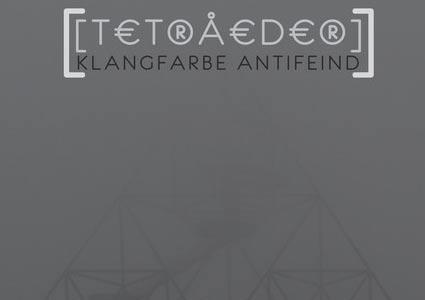 Tetraeder EP - Klangfarbe Antifeind