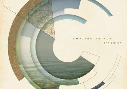 Amazing Things - John Beltran
