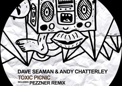 Toxic Picnic - Dave Seaman & Andy Chatterley