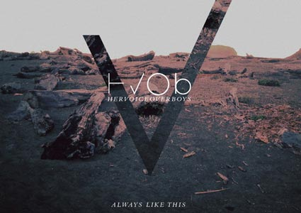 Always like this EP - HVOB