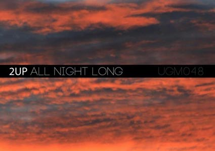 All night Long EP - 2UP & Amadovsky