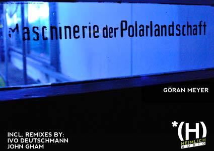 Maschinerie der Polarlandschaft - Göran Meyer
