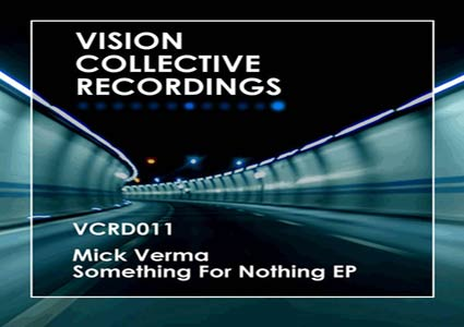 Something For Nothing EP - Mick Verma