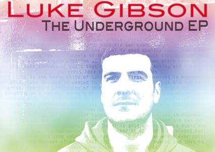 The Underground EP - Luke Gibson