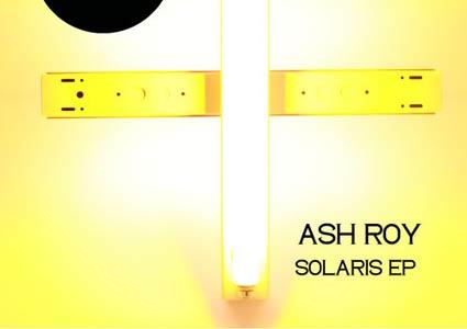 Solaris EP - Ash Roy