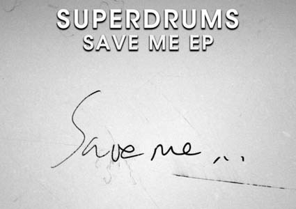 Save Me EP - Superdrums