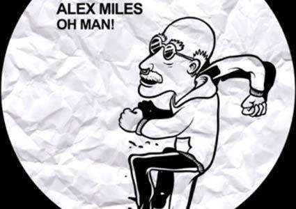 Oh Man EP - Alex Miles