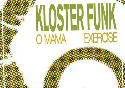 Mama/Exercise - Kloster Funk