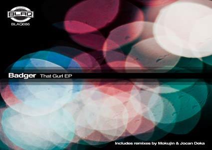 Dat Gurl EP - Badger