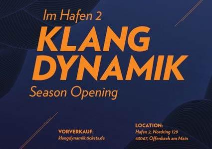 Klangdynamik Season Opening 2013