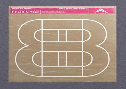 Felix Cage - Body to Body EP