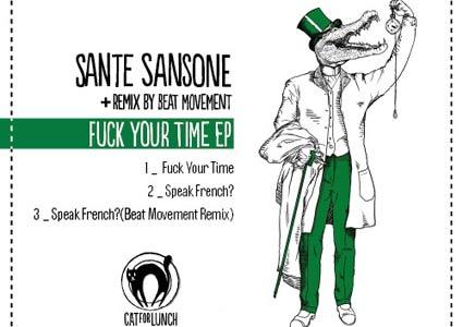 Fuck your time EP - Sante Sansone