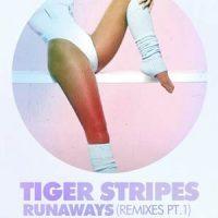 Runaways Remixes - Tiger Stripes