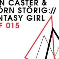 Fantasy Girl - Dan Caster & Bjoern Stoerig