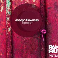 Manias EP - Joseph Rawness