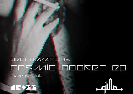 Cosmic Hooker EP - Pedro Martins