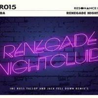 Renegade Nightclub EP - Cera Alba