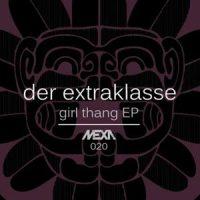 Girl Thang EP - Der Extraklasse