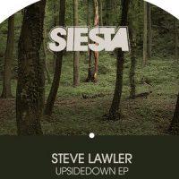 Upsidedown EP - Steve Lawler