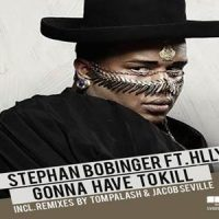 Gonna Have To Kill - Stephan Bobinger feat. Hllywd