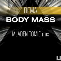 Body Mass - Dema