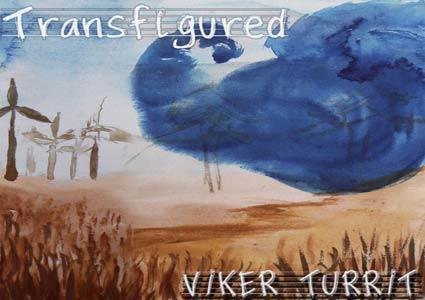 Transfigured - Viker Turrit